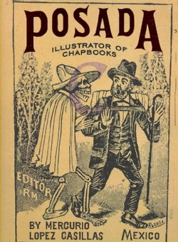 Posada: Illustrator of Chapbooks (Hardcover)