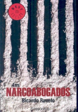 Los narcoabogados/ The Narco Lawyers (Paperback)
