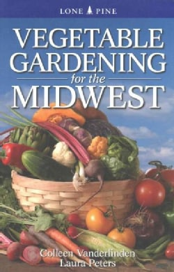 Vegetable Gardening for the Midwest (Paperback)