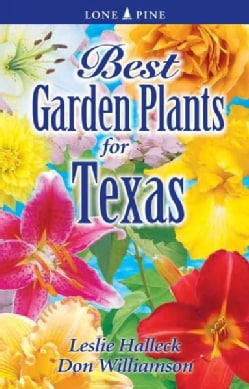 Best Garden Plants for Texas (Paperback)