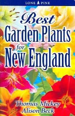 Best Garden Plants for New England (Paperback)