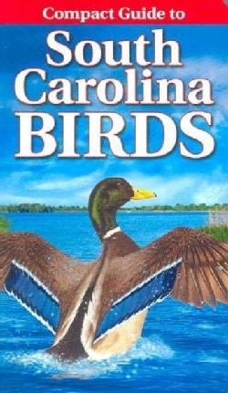 Compact Guide to South Carolina Birds (Paperback)
