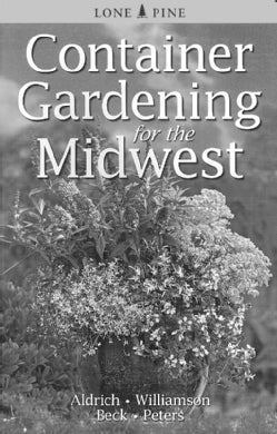 Container Gardening for The Midwest (Paperback)