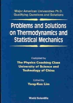 Problems and Solutions on Thermodynamics and Statistical Mechanics (Paperback)