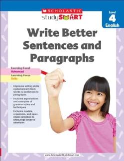Write Better Sentences and Paragraphs: Level 4, English (Paperback)