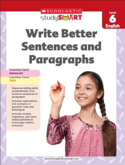 Write Better Sentences and Paragraphs: Level 6 English (Paperback)