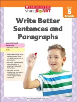Write Better Sentences and Paragraphs: Level 5 English (Paperback)