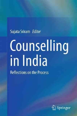 Counselling in India: Reflections on the Process (Hardcover)