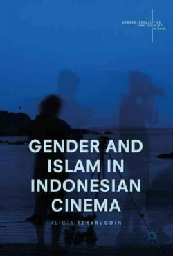 Gender and Islam in Indonesian Cinema (Hardcover)