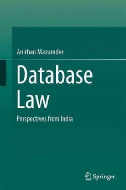 Database Law: Perspectives from India (Hardcover)