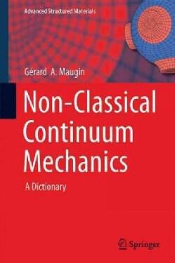 Non-classical Continuum Mechanics: A Dictionary (Hardcover)