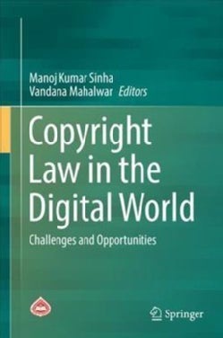 Copyright Law in the Digital World: Challenges and Opportunities (Hardcover)