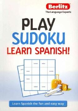 Play Sudoku Learn Spanish! (Paperback)