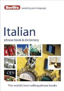 Berlitz Italian Phrase Book & Dictionary (Paperback)
