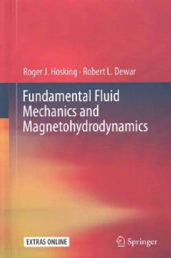 Fundamental Fluid Mechanics and Magnetohydrodynamics (Hardcover)