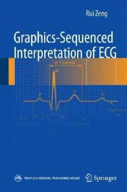 Graphics-sequenced Interpretation of ECG (Paperback)