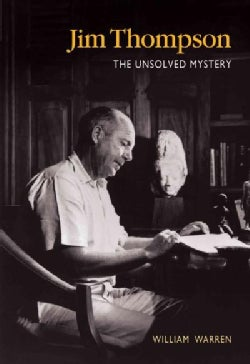 Jim Thompson: The Unsolved Mystery (Paperback)