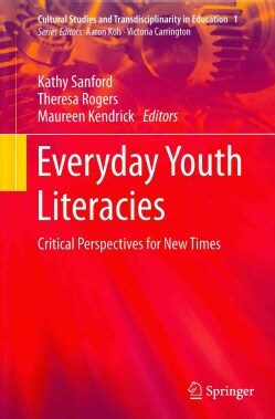 Everyday Youth Literacies: Critical Perspectives for New Times (Hardcover)
