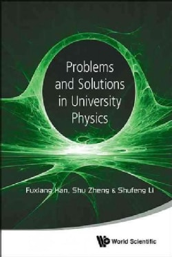 Problems and Solutions in University Physics (Paperback)