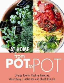 At Home From Pot to Pot: Bringing the joy and health benefits of plants into the home (Paperback)