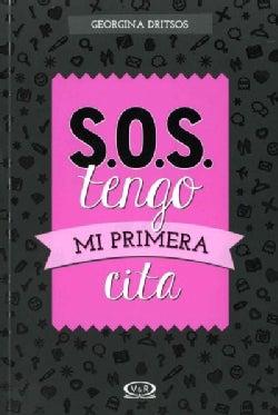 S.O.S. tengo mi primera cita/ S.O.S. I have my first date (Paperback)
