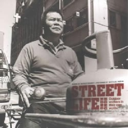 Street Life Hong Kong: Outdoor Workers in Their Own Words (Paperback)