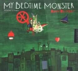 My Bedtime Monster (Hardcover)