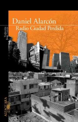 Radio Ciudad Perdida/ Lost City Radio (Paperback)