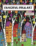 Fanciful Folk Art (Paperback)