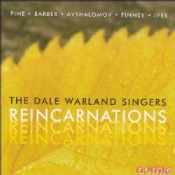 Dale Warland Singers - Reincarnations