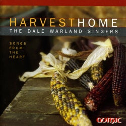 Dale Warland - Harvest Home: Songs From The Heart