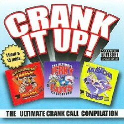 Various - Crank It Up! The Ultimate Crank Call Compilation (Parental Advisory)