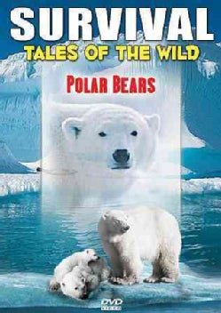 Survival: Tales Of The Wild: Polar Bear (DVD)