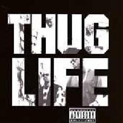 Tupac Shakur - Thug Life (Parental Advisory)