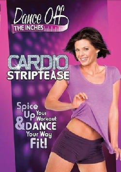 Dance Off the Inches: Cardio Striptease (DVD)