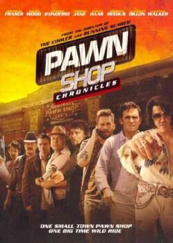 Pawn Shop Chronicles (DVD)