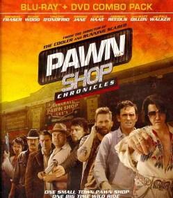 Pawn Shop Chronicles (Blu-ray/DVD)