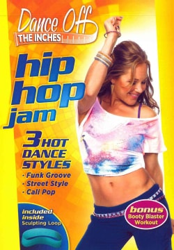 Dance Off The Inches: Hip Hop Jam (DVD)