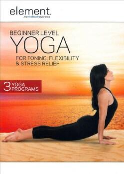 Element: Beginner Level Yoga For Toning, Stress Relief & Flexibility (DVD)