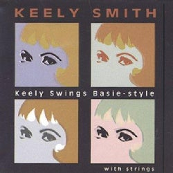 Keely Smith - Keely Swings Basie Style With Strings