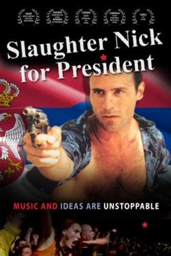 Slaughter Nick for President (DVD)