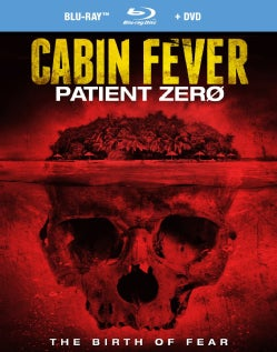 Cabin Fever: Patient Zero (Blu-ray Disc)