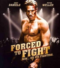 Forced to Fight (Blu-ray Disc)