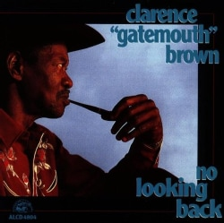 Clarence Gatem Brown - No Looking Back
