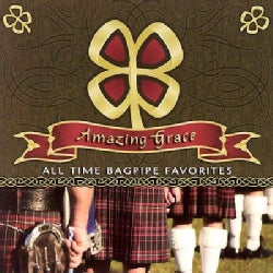 Scottish National Pipe & Drum Corps - Amazing Grace: All Time Bagpipe Favorites