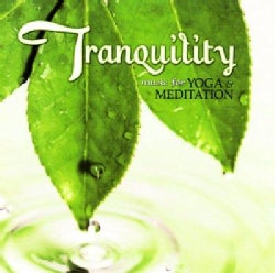 Various - Tranquility: Music For Yoga & Meditation