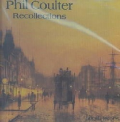 Phil Coulter - Recollections