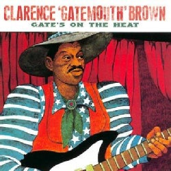 Clarence Brown - Gate's on the Heat