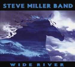 Steve Band Miller - Wide River