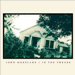 John Moreland - In The Throes